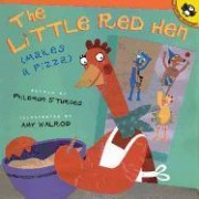 The Little Red (Hen Makes a Pizza) by Philemon Sturges