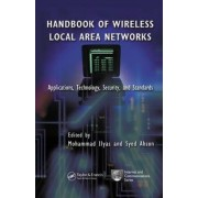 Handbook of Wireless Local Area Networks by Mohammad Ilyas