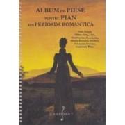 Album de piese pentru pian din Perioada Romantica Field Franck Glinka Grieg Liszt Mendelssohn