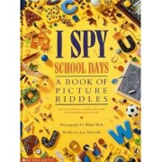 I Spy School Days by Jean Marzollo