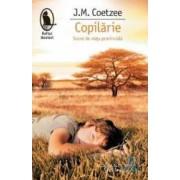 Copilarie. Scene de viata provinciala - J.M. Coetzee