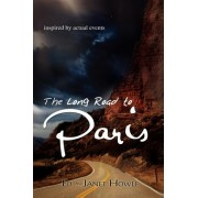 The Long Road to Paris by Ed Howle