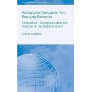 Multinational Companies from Emerging Economies 2007 by Andrea Goldstein