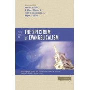 Four Views on the Spectrum of Evangelicalism by Kevin Bauder