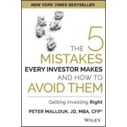 5 Mistakes Every Investor Makes and How to Avoid Them by Peter Mallouk