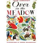 Over in the Meadow by Ezra Jack Langstaff Keats