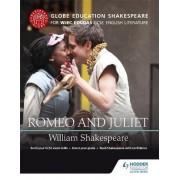 Globe Education Shakespeare: Romeo and Juliet for WJEC Eduqas GCSE English Literature by Globe Education