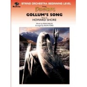 Gollum's Song (from the Lord of the Rings by Fran Walsh