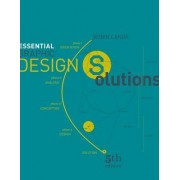 Essential Graphic Design Solutions by Robin Landa