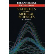 Cambridge Dictionary of Statistics in the Medical Sciences by Brian S. Everitt
