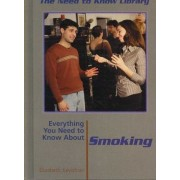 Everything You Need to Know about Smoking by Elizabeth Keyishan
