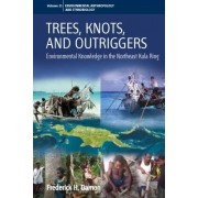 Trees, Knots, and Outriggers (Kaynen Muyuw): Environmental Research in the Northeast Kula Ring