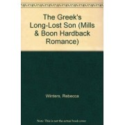 The Greek's Long-Lost Son by Rebecca Winters