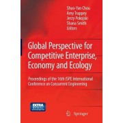 Global Perspective for Competitive Enterprise, Economy and Ecology: Proceedings of the 16th ISPE International Conference on Concurrent Engineering