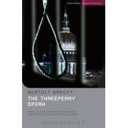 The Threepenny Opera by Bertolt Brecht
