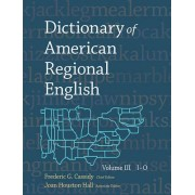 Dictionary of American Regional English: I-O v. 3 by Frederic G. Cassidy