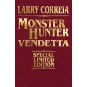 Monster Hunter Vendetta by Larry Correia