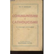 Communisme Et Catholicisme - Le Message Communiste