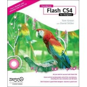 Foundation Flash CS4 for Designers by Tom Green