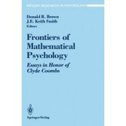 Frontiers of Mathematical Psychology by Donald R Brown