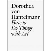 Dorothea Von Hantelmann by Hans-Ulrich Obrist