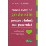 PROGRAMUL DE 30 ZILE PENTRU O INIMA MAI PUTERNICA