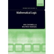 Mathematical Logic by Ian Chiswell