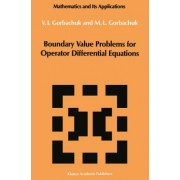 Boundary Value Problems for Operator Differential Equations by Myroslav Gorbachuk