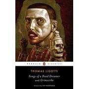 Thomas Ligotti Songs Of A Dead Dreamer And Grimscribe (Penguin Classics)