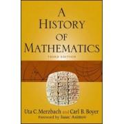 A History of Mathematics, Third Edition by Carl B. Boyer