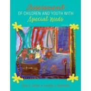 Assessment of Children and Youth with Special Needs by Libby G. Cohen