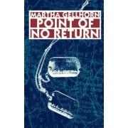 Point of No Return by Martha Gellhorn