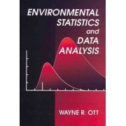 Environmental Statistics and Data Analysis by Wayne R. Ott