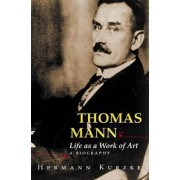 Thomas Mann by Hermann Kurzke