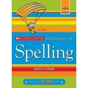 Scholastic Dictionary of Spelling by Marvin Terban