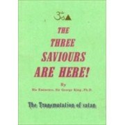 Three Saviours are Here by Dr. George King