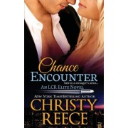 Chance Encounter by Christy Reece