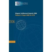 Dispute Settlement Reports 2006: Volume 10, Pages 4409-4718 2006: Pages 4409-4718 by World Trade Organization