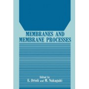 Membranes and Membrane Processes by Enrico Drioli