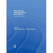 Educational Administration and History by Tanya Fitzgerald