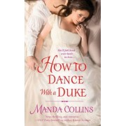 How to Dance with a Duke by Manda Collins