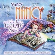 Fancy Nancy and the Late, Late, Late Night by Jane O'Connor