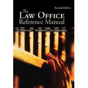 The Law Office Reference Manual by Jo Ann Lee