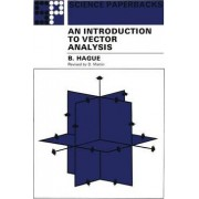 An Introduction to Vector Analysis by B. Hague
