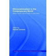 Ethnonationalism in the Contemporary World by Daniele Conversi