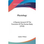 Physiology by Professor of the Archaeology of the Roman Empire Andrew Wilson