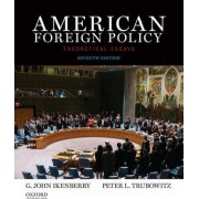 American Foreign Policy by Department of Political Science G John Ikenberry