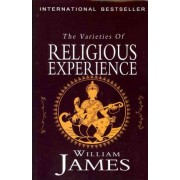 The Varieties of Religious Experience by Dr William James