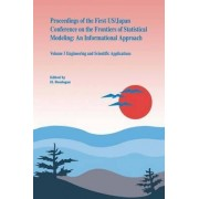 Proceedings of the First U.S./ Japan Conference on the Frontiers of Statistical Modeling: Engineering and Scientific Applications Volume 3 by H. Bozdogan