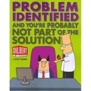 Problem Identified by Scott Adams